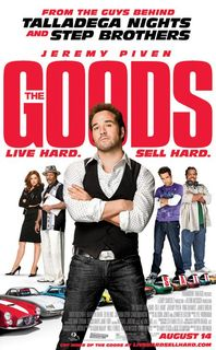 The Goods Live Hard, Sell Hard